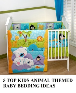 COOL KIDS ROOMS 5 TOP KIDS ANIMAL CRIB BEDDING IDEAS